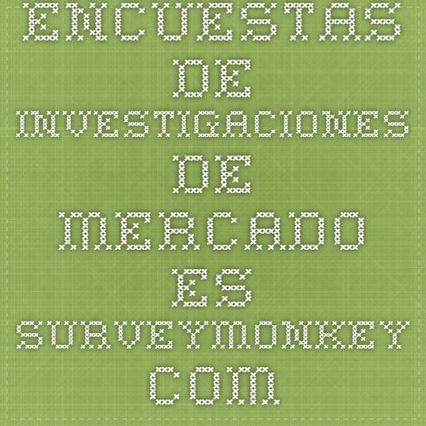 Encuestas de investigaciones de mercado - es.surveymonkey.com