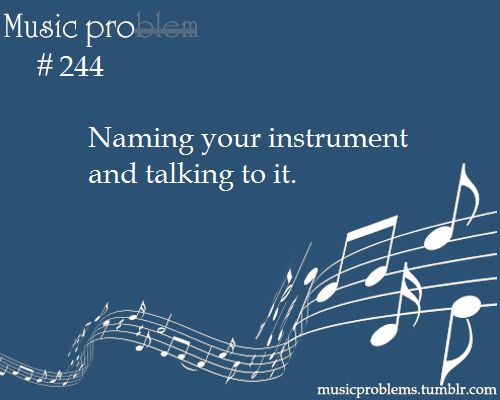 music problems tumblr | place for problems (and pros!) nearly all musicians can appreciate.