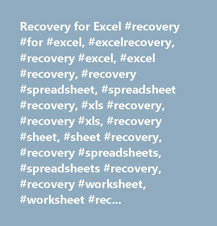 Recovery for Excel #recovery #for #excel, #excelrecovery, #recovery #excel, #excel #recovery, #recovery #spreadsheet, #spreadsheet #recovery, #xls #recovery, #recovery #xls, #recovery #sheet, #sheet #recovery, #recovery #spreadsheets, #spreadsheets #recovery, #recovery #worksheet, #worksheet #recovery, #worksheets #recovery, #recovery #worksheets, #workbook #recovery, #recovery #workbook, #recover #excel, #excel #recover, #excel #corrupted, #corrupted #excel, #excel #repair, #repair #excel…
