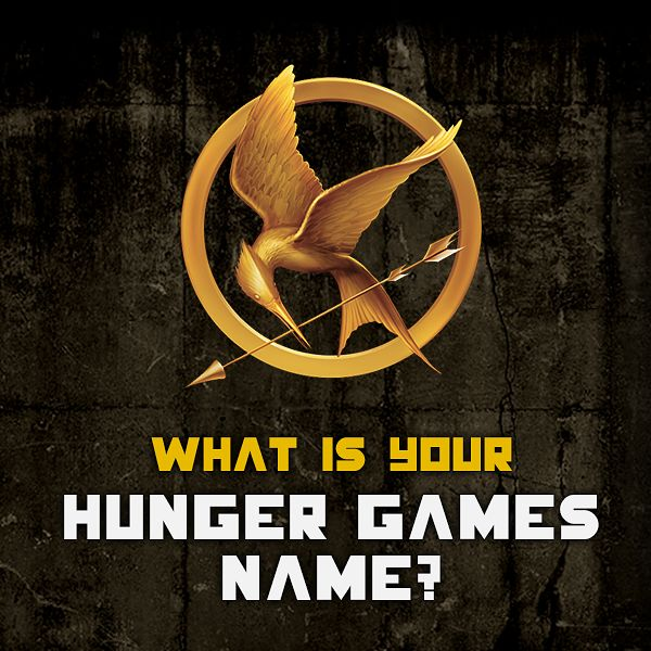 """What Would Your """"Hunger Games"""" Name Be? I was a victor from district one!"""