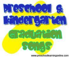 Preschool graduation songs, kindergarten graduation songs and activities for children leaving preschool. #preschoolgraduation #prekgraduation http://www.preschoollearningonline.com/preschool-kindergarten-graduation/pre-k-graduation-songs-for-kids.html