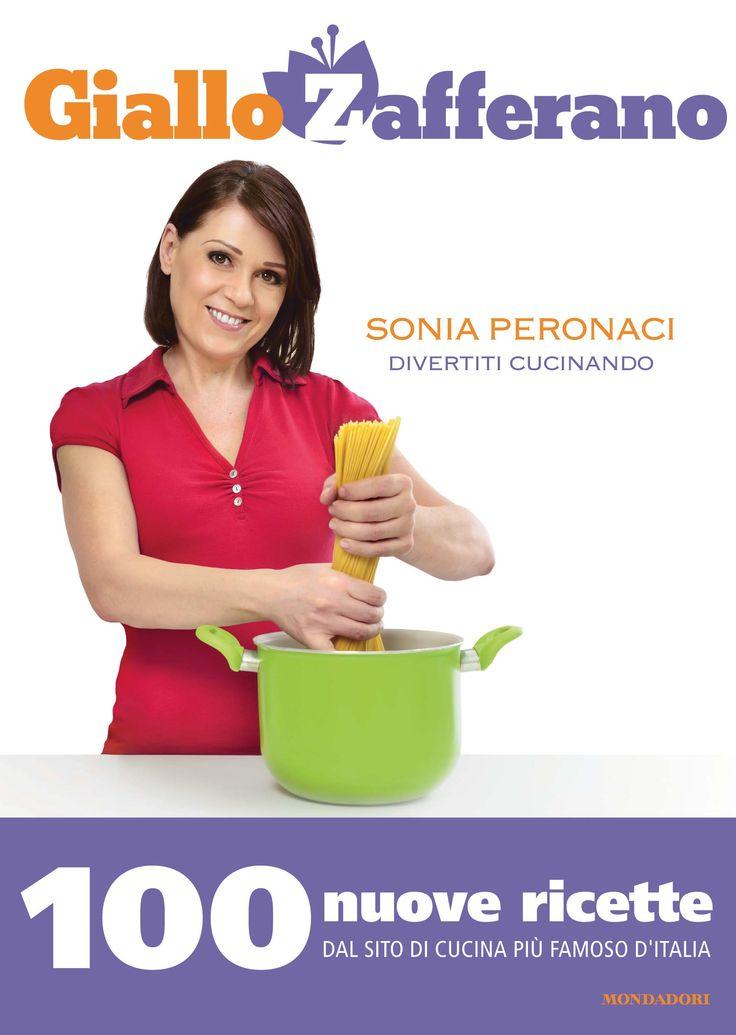 Sonia Peronaci, Giallo zafferano - Divertiti cucinando