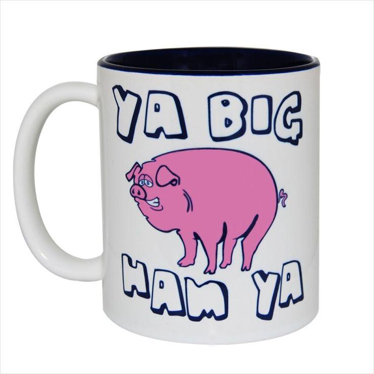 Ya Big Ham Ya Gift Mug & Tin/Box by HairyBaby.com