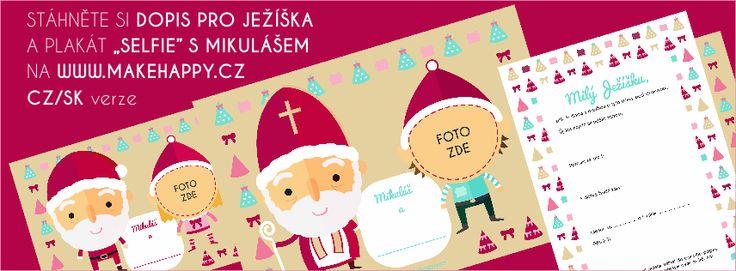 Stáhněte si zdarma dopis pro Ježíška a plakát s Mikulášem www.makehappy.cz