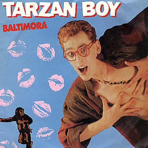 "Baltimora ""Tarzan Boy"" single (1985)"