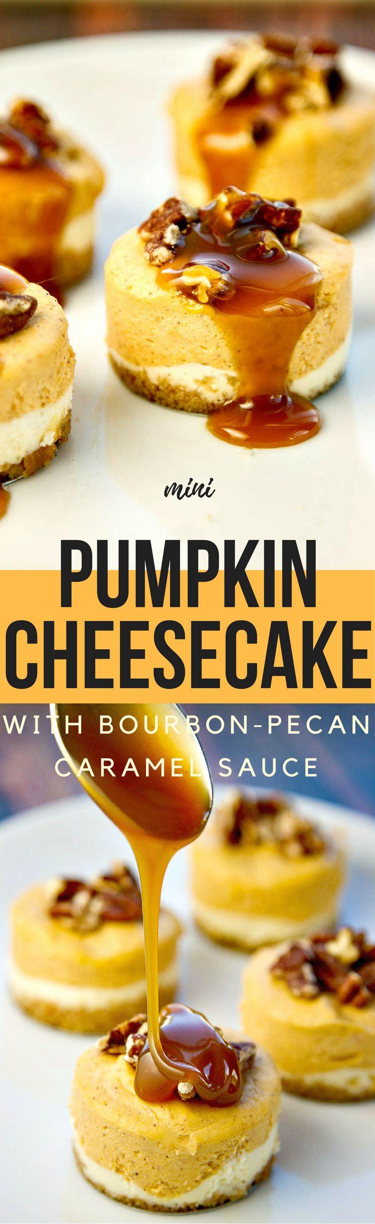 Mini Pumpkin Cheesecakes with Bourbon-Pecan Caramel Sauce