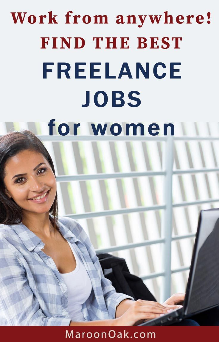 Top Freelance Jobs And Opportunities Online Remote Positions Maroon Oak Freelancing Jobs Jobs For Women Blogging Tips