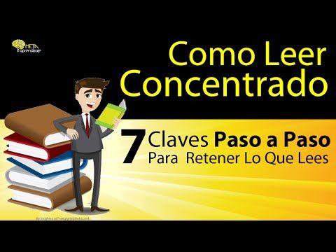 Estrategias de lectura. 7 Claves Paso a Paso para mejorar tus niveles de concentración y retención. - YouTube