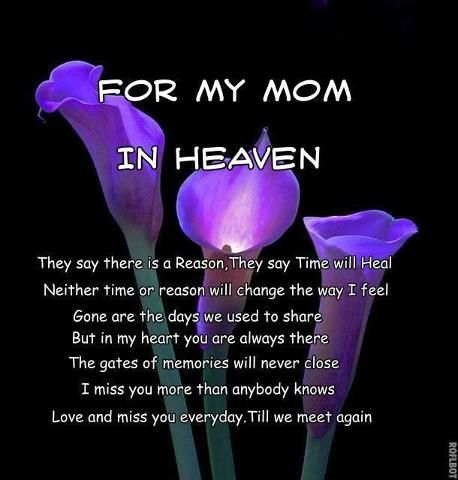 For My Mom In Heaven - not a day goes by that we don't think of you and miss you so much. Until we meet again.....