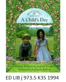 A Child's Day - by Bobbie Kalman and Tammy Everts, illustration by Antoinette DiBiasi.