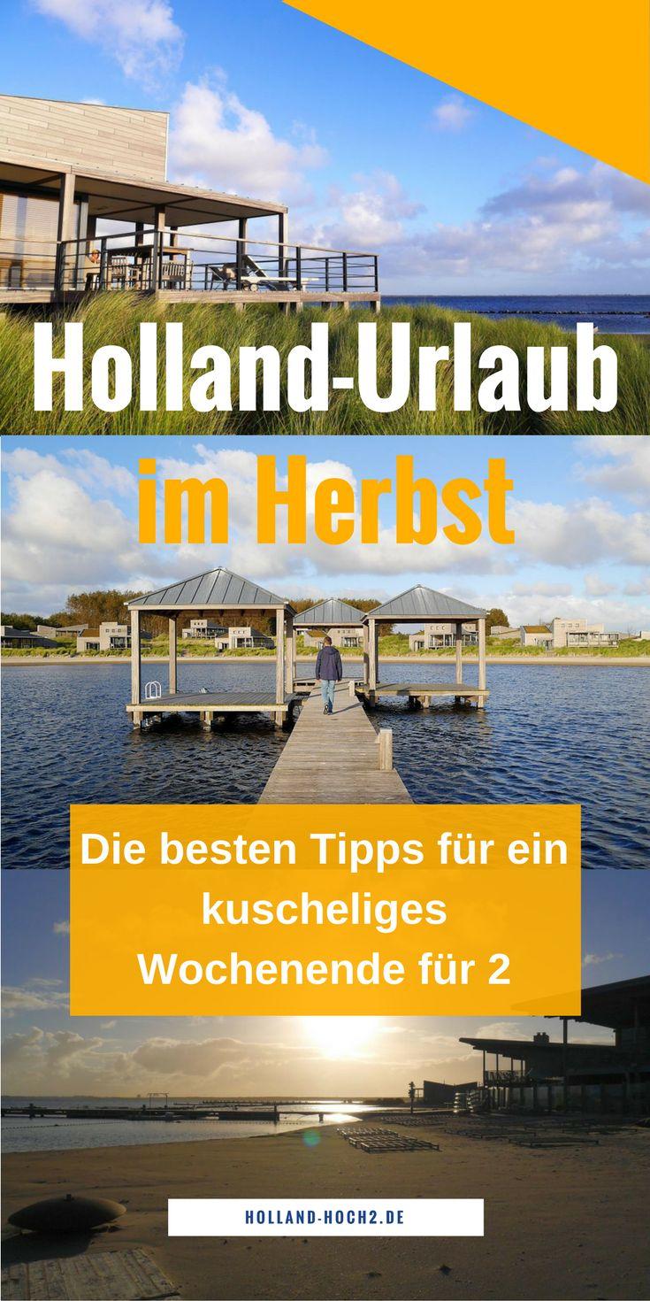 Holland im Herbst, Wochenendtrip für Paare, Urlaub am Meer, #wellness, #holland, #küste, #meer, #niederlande, #paarurlaub, #herbstferien