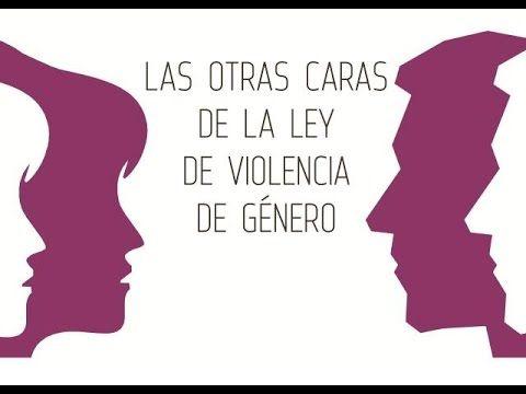 Las otras caras de la Ley de Violencia de Género