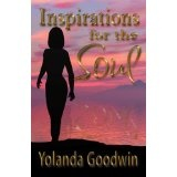 Inspirations for the Soul (Paperback)By Yolanda Goodwin