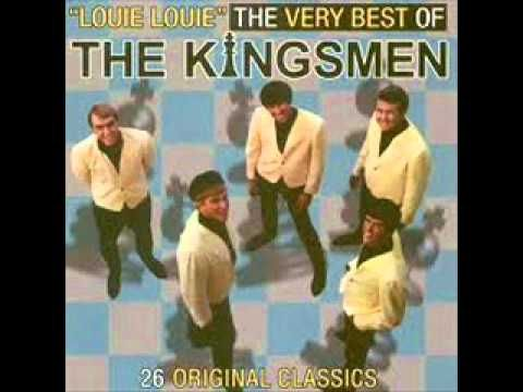 """Louie Louie"" The Kingsmen....played at just about every college party I ever attended!"