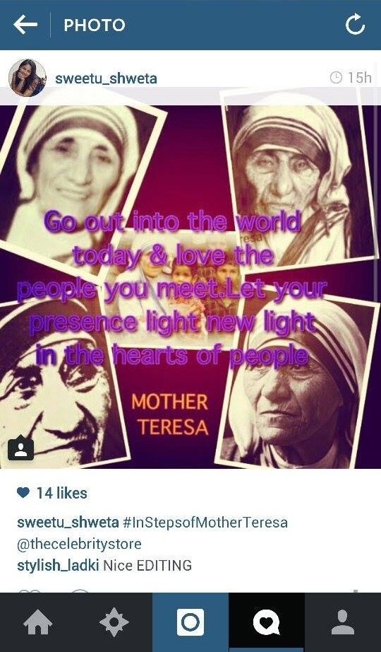 Thank you Shweta for sharing this beautiful Mother Teresa collage and quote with us :)  #InStepsOfMotherTeresa #contest