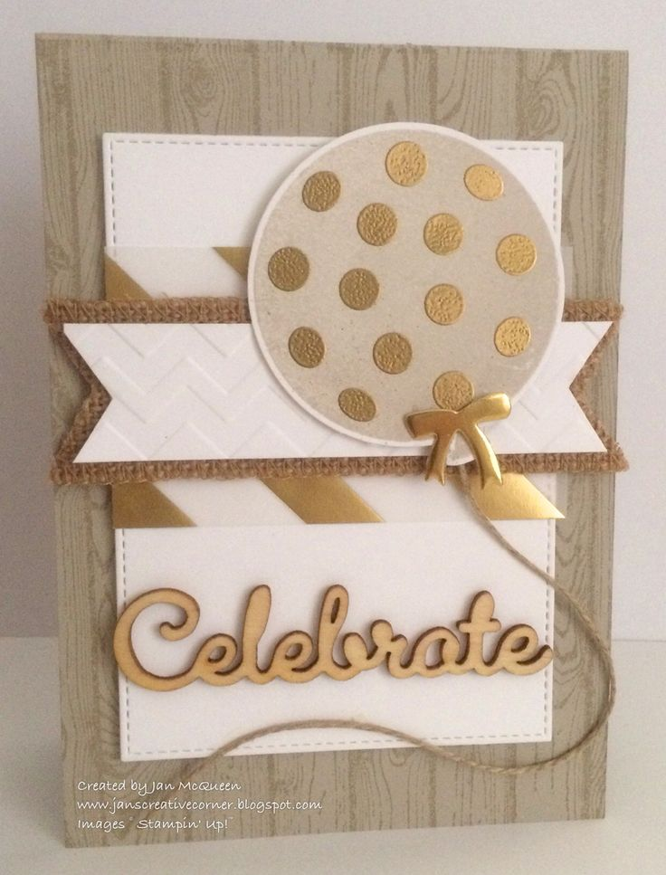 birthday card using Stampin Up Celebrate Today &Hardwood stamps  by Jan's Creative Corner: Celebrate Inspiration JAI #274