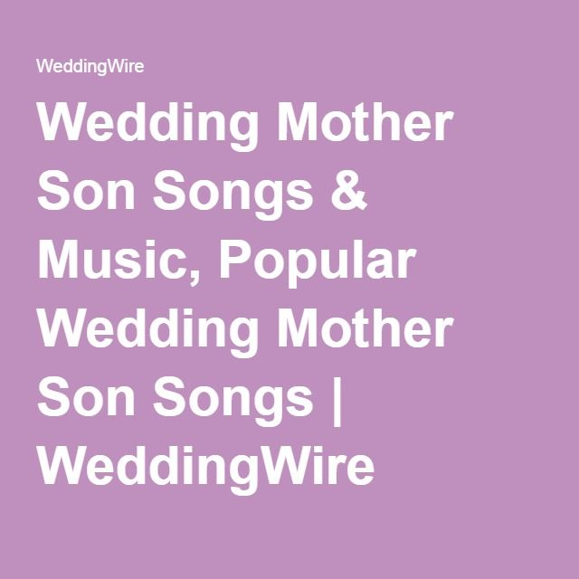 mom and son songs for wedding dance: 25+ Best Ideas About Mother Son Songs On Pinterest