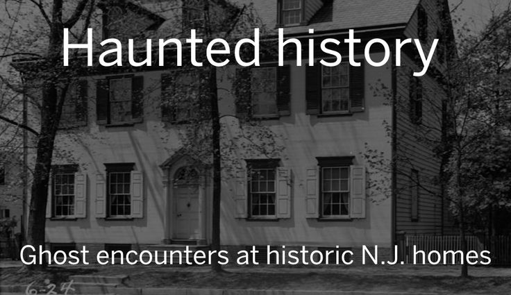 These storied sites are known for their ghost activity