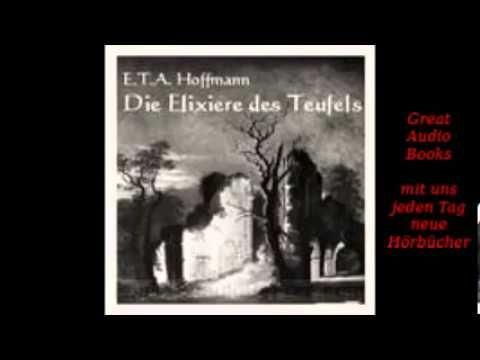 Die Elixiere des Teufels   E. T. A. Hoffmann  Hoerbuch Audiobuch Audiobo...
