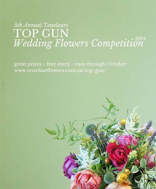 The 2014 Top Gun Wedding Flowers Competition open for (free) entries from October 1 - 31.  Click here for prizes and how to enter!  (Flowers in poster by Sugar Bee Flowers)