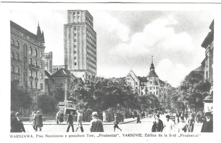 """Prudential""-the most modern and the tallest sky scraper in Warsaw in 1934"