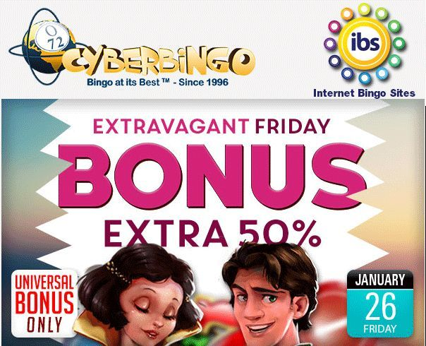 Join the extravagant #weekend at #CyberBingo with an Extravagant #Friday Bonus of 50% extra on top of your regular funding bonus on your first deposit of the day! Hurry up!!