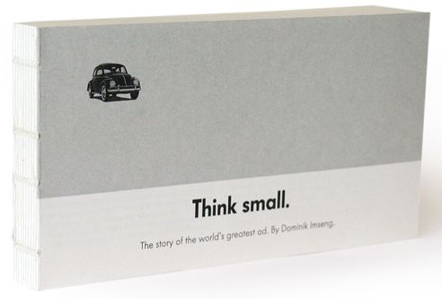 """Think Small: A New Book on """"the World's Greatest Ad"""""""