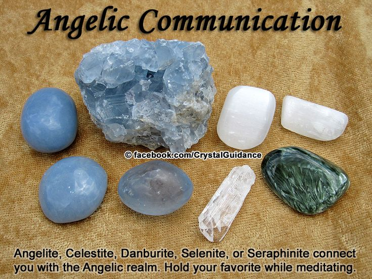 Crystal Guidance: Crystal Tips and Prescriptions - Angelic Communication. Top Recommended Crystals: Angelite, Celestite, Danburite, Selenite, or Seraphinite.  Additional Crystal Recommendations: Morganite or Muscovite.  Angelic communication is associated with the Throat and Crown chakras. Hold your preferred crystal during meditation and hold the intent of connecing with your angels.