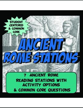 This content rich activity is student centered and interactive.The activity has 7 stations detailing the geography, achievements, social classes, leadership (government and laws), economy and religion of Ancient Rome.   Readings come with pictures, charts and maps.