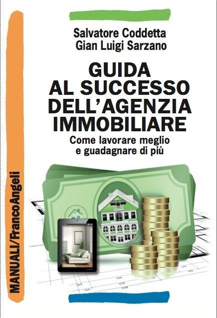 """Presentazione del libro """"Guida al successo dell'agenzia immobiliare"""" a Milano"""
