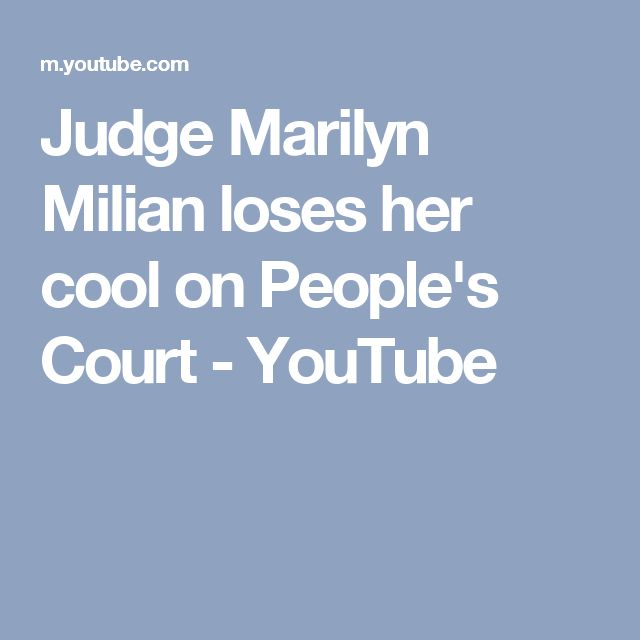 Judge Marilyn Milian loses her cool on People's Court - YouTube
