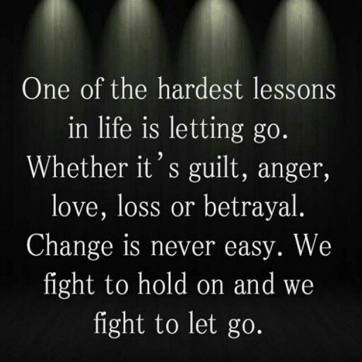 Letting go is the hardest part of life, I think…
