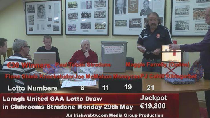 Laragh United GAA €19,800 Lotto Draw Monday 29th May. An Irishwebtv.com ...
