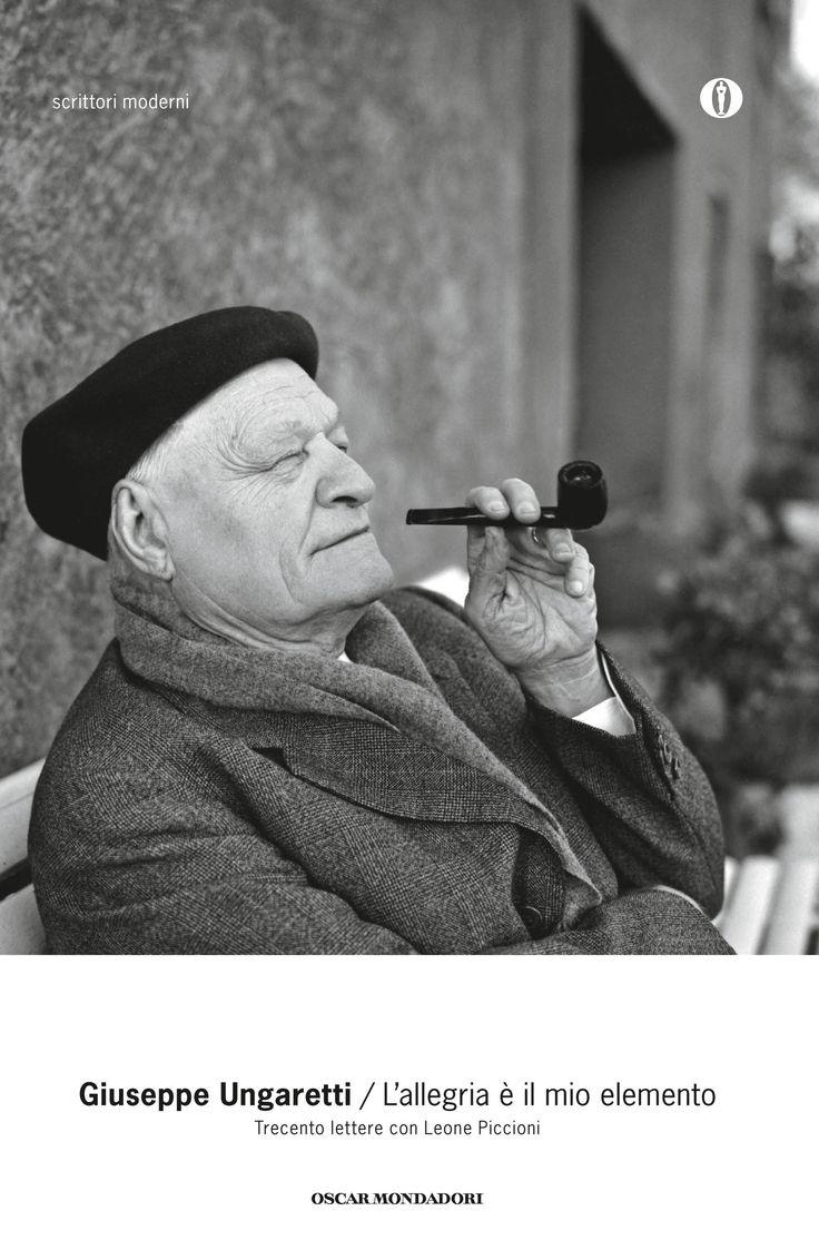 Giuseppe Ungaretti, L'allegria è il mio elemento