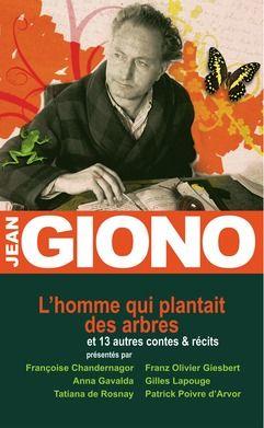 L'homme qui plantait des arbres  - Jean Giono (1895-1970)
