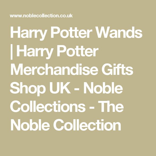 Harry Potter Wands | Harry Potter Merchandise Gifts Shop UK - Noble Collections - The Noble Collection