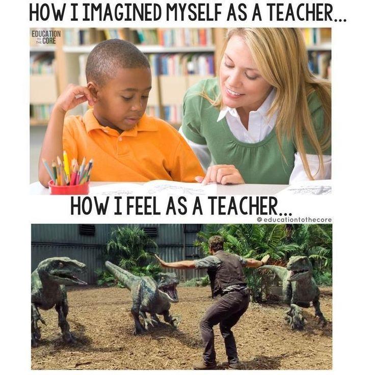 Keep working hard teachers!                                                                                                                                                                                 More(i dont think i want to become a teacher)✌