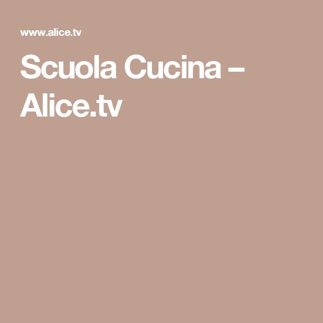 Scuola Cucina – Alice.tv
