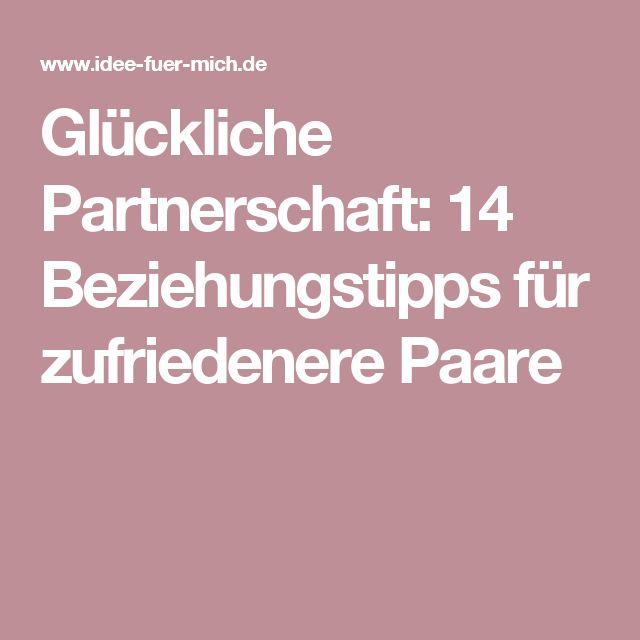 Glückliche Partnerschaft: 14 Beziehungstipps für zufriedenere Paare