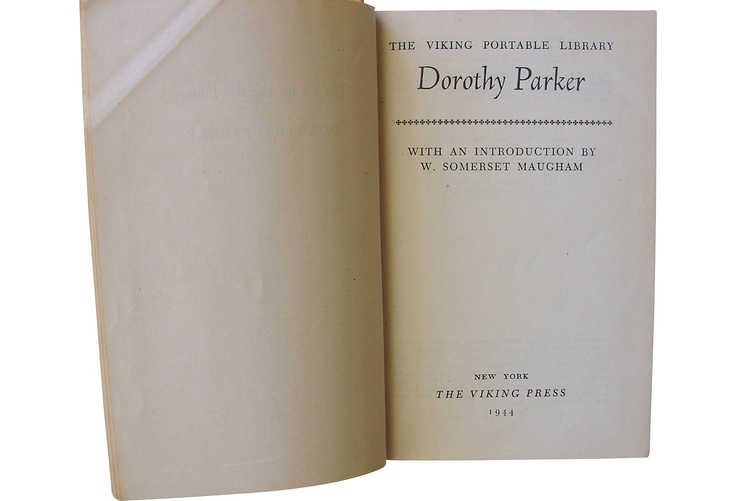 The Viking Portable Library: Dorothy Parker, The Viking Press, 1944. Hardcover, 1st Edition/4th Printing. 544 pages.