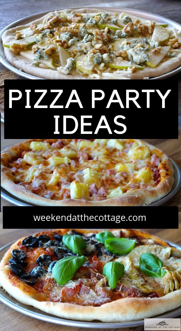 Pizza Party Ideas Recipe Easy Dinner Recipes Best Homemade Pizza Dinner