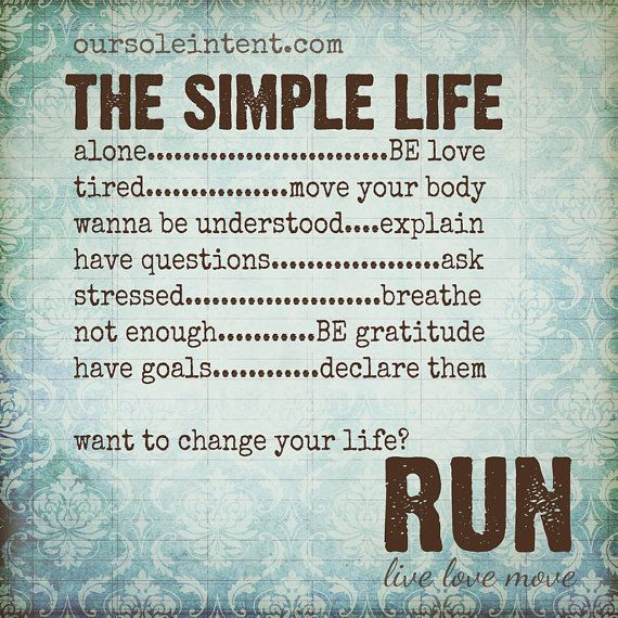 the simple running life, inspirational running quotes, run art.