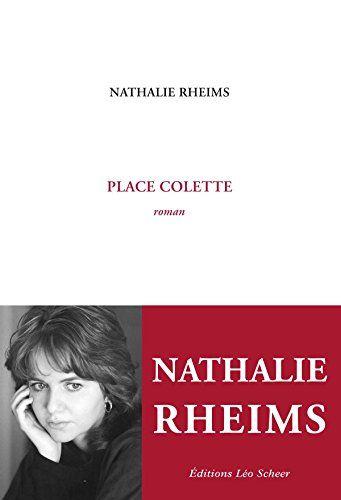 Place Colette par Nathalie Rheims