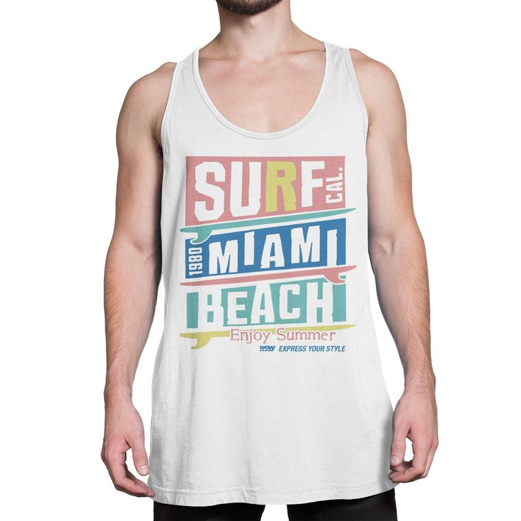 here's it, one of our nice tanktop theme for man. Look this out guys! Wovy Men's Tanktop Surf Miami Beach Enjoy Summer