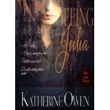 Seeing Julia - Contemporary Romance Novel (Kindle Edition)By Katherine Owen