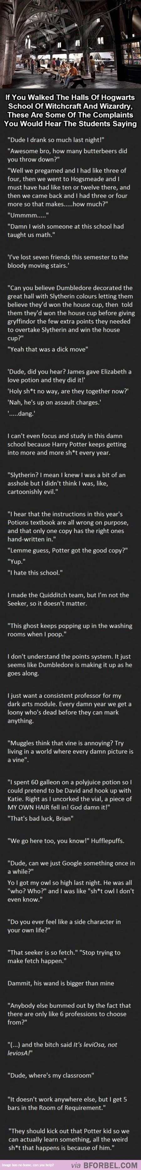If Hogwarts Students Complained…Bahahaha this is great