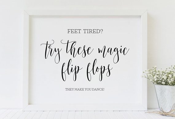 Try These Magic Flip Flops Wedding Flip Flops Wedding Flip Flop Sign Wedding Signs Wedding Signage Reception Signs Wedding Printables In 2020 Printable Wedding Sign Wedding Signs Wedding Printables