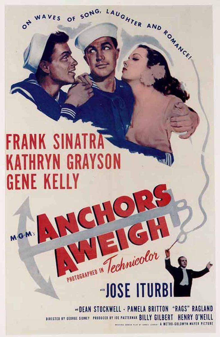 Anchors Aweigh (1954) - one of my favorite movies with one of my favorite actors, Gene Kelly :)