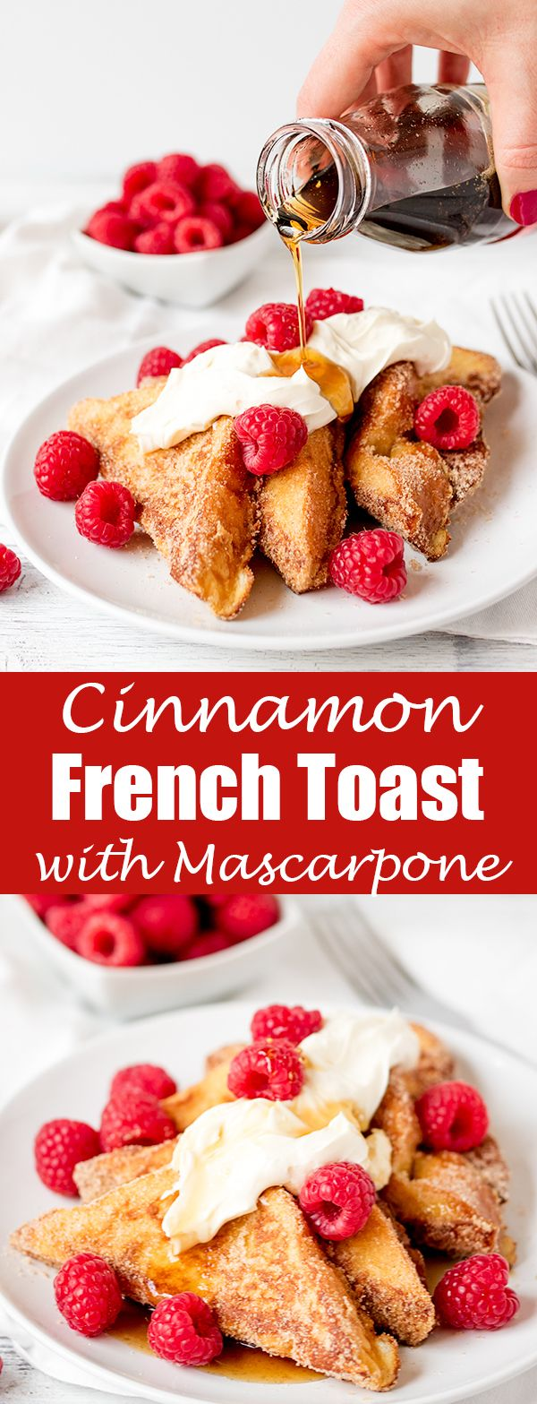 Cinnamon French Toast with mascarpone and raspberries - tastes like donuts! Perfect for breakfast, brunch or dessert!