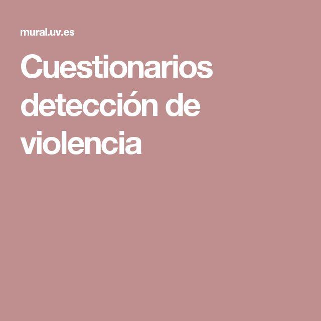 Cuestionarios detección de violencia